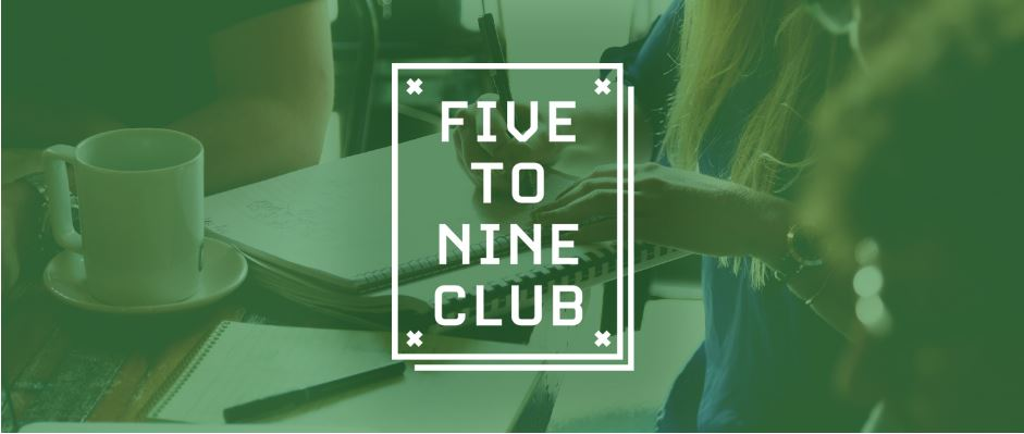 Make your business dream a reality with the 5-9 club